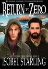 """Return to Zero"" (Shatterproof Bond Book 2) - Isobel Starling"