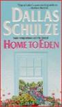 Home to Eden - Dallas Schulze