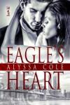 Eagle's Heart - Alyssa Cole