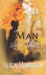A Man Like That - Alison Henderson