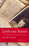 Veel liefs van Annie: de mooiste brieven van Annie M.G. Schmidt - Annie M.G. Schmidt