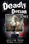 Deadly Dorian - Rinda Elliott, Jocelynn Drake