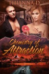Chemistry of Attraction - Thianna D.