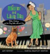 Mister and Lady Day: Billie Holiday and the Dog Who Loved Her - Amy Novesky, Vanessa Brantley Newton