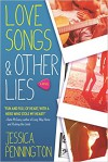 Love Songs & Other Lies: A Novel - Jessica Pennington