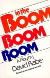 In the Boom Boom Room - David Rabe