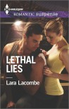 Lethal Lies - Lara Lacombe