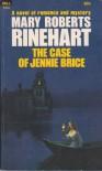 The Case of Jennie Brice - Mary Roberts Rinehart