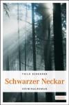 Schwarzer Neckar - Thilo Scheurer
