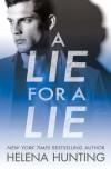 A Lie for a Lie - Helena Hunting