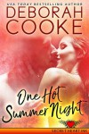 One Hot Summer Night - Deborah Cooke