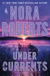 Under Currents - Nora Roberts