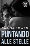Puntando alle Stelle - Sarina Bowen