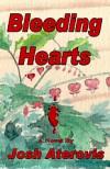 Bleeding Hearts - Josh Aterovis