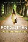 Forgotten - Catherine McKenzie