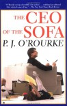 The Ceo Of The Sofa - P.J. O'Rourke