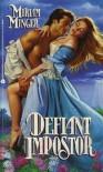 Defiant Impostor - Miriam Minger