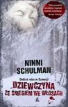 Dziewczyna ze śniegiem we włosach - Schulman Ninni