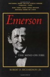 Emerson: The Mind on Fire - Robert D. Richardson, Barry Moser