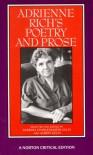 Adrienne Rich's Poetry and Prose (Norton Critical Editions) - Adrienne Rich, Albert Gelpi, Barbara Charlesworth Gelpi