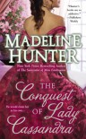 The Conquest of Lady Cassandra - Madeline Hunter