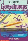 Go Eat Worms (Goosebumps, No. 21) by Stine, R. L. published by Scholastic Paperback -