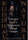 Buddha's Nature: A Practical Guide to Enlightenment Through Evolution - Wes Nisker