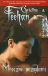 Mroczne pożądanie (Mrok #2) - Christine Feehan