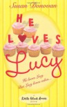 He Loves Lucy - Susan Donovan