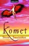 Komet: Fantastischer Roman - Steph Swainston