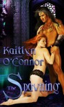 The Spawning (Enslaved Book 2:) - Kaitlyn O'Connor