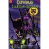 Catwoman: Guardian of Gotham (Guardian of Gotham #1) - Doug Moench,  Jim Balent,  Kim DeMulder