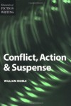 Conflict, Action and Suspense - William Noble, Jack Heffron