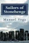 Sailors of Stonehenge - Manuel Vega