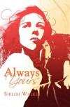 Always Yours - Shiloh Walker