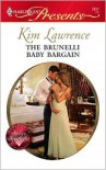 The Brunelli Baby Bargain - Kim Lawrence
