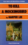 To Kill A Mockingbird By Harper Lee - Jean Armstrong