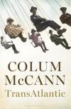 Transatlantic - Colum McCann