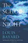 The School of Night - Louis Bayard