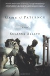 Game of Patience - Susanne Alleyn