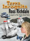 Terra Incognita (Truth About Terra) - Ross Richdale