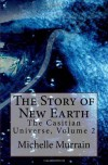 The Story of New Earth - Michelle Murrain