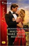 Magnate's Make-Believe Mistress (Silhouette Desire, #1955) - Bronwyn Jameson