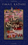 The Siege - Ismail Kadaré, David Bellos