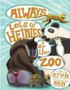Always Lots of Heinies at the Zoo - Ayun Halliday