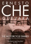 The Motorcycle Diaries: A Journey Around South America - Ernesto Guevara, Ann Wright, Ernesto Guevara Lynch