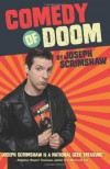 Comedy of Doom - Joseph Scrimshaw