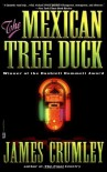 The Mexican Tree Duck - James Crumley