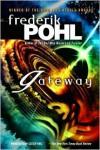 Gateway (Heechee Saga Series #1) -