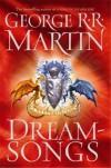 Dreamsongs - George R. R. Martin